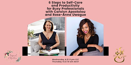 6 Steps to Self-Care and Productivity for Busy Professionals tickets