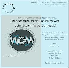 HCMP: Understanding Music Publishing with John Esplen (Wipe Out Music) tickets