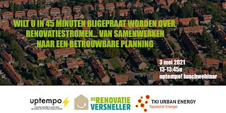 Renovatiestromen, van samenwerken naar betrouwbare planning! tickets
