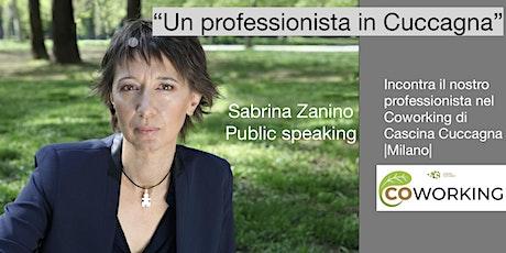 Incontra i nostri professionisti: Sabrina Zanino e il Public Speaking biglietti