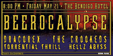 BEEROCALYPSE ft. Dracorex, Torrential Thrill, The Crookeds & Hellz Abyss tickets