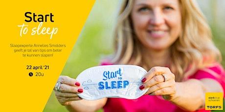 Start-to-sleep door Annelies Smolders tickets