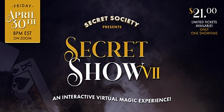 Secret Show XII: An Interactive Virtual Magic Experience tickets