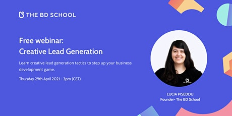 Free webinar: Creative Lead Generation tickets