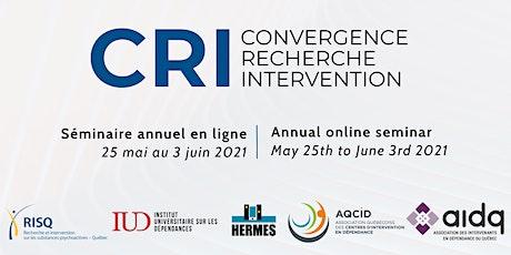 Convergence, recherche et intervention [CRI 2021] - séminaire annuel billets