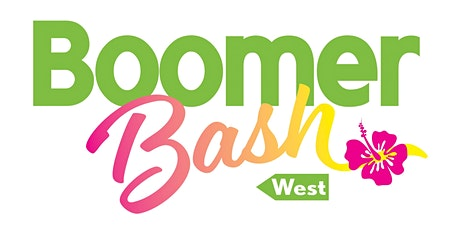 Boomer Bash West 2021 tickets