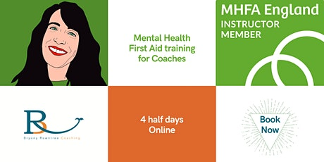 Mental Health First Aid (MHFA) training for Coaches - MHFA England Approved tickets
