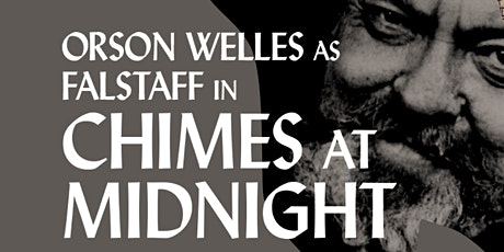 New Plaza Cinema Classic Talk Back:  Chimes at Midnight (1965) tickets