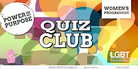 LGBT Foundation Women's Programme - Quiz Club May tickets