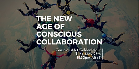 ConsciousNet: The New Age of Conscious Collaboration tickets