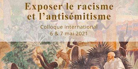 Exposer le racisme et l'antisémitisme - jeudi 6 mai / matin -  par ZOOM billets