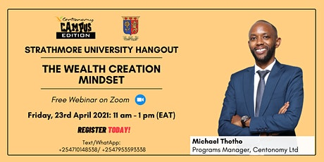 The Wealth Creation Mindset - Strathmore University Online Hangout tickets