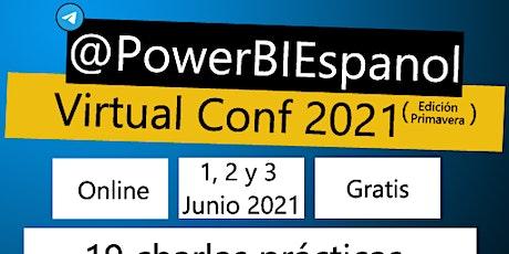@PowerBIEspanol Virtual Conf 2021 Primavera entradas