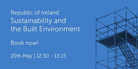 ROI200521 Republic of Ireland: Sustainability and the Built Environment tickets