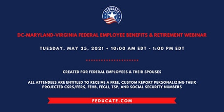 DC-Maryland-Virgina Area Federal Employee Benefits & Retirement Webinar tickets