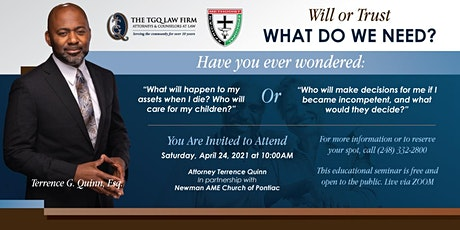 """Will or Trust:  What do we need?"" hosted by Newman AME tickets"