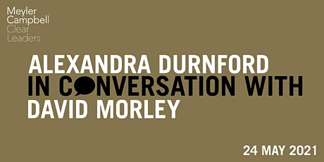 Alexandra Durnford In Conversation With David Morley tickets