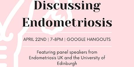 Discussing Endometriosis tickets