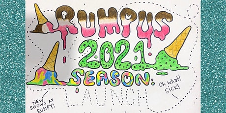 RUMPUS 2021 Season Launch! tickets
