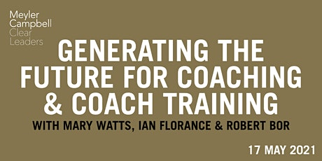 Generating The Future For Coaching & Coach Training tickets