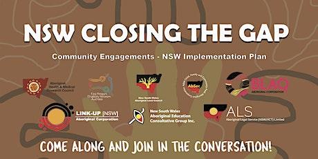 Closing the Gap Aboriginal Community Consultations-NSW Implementation Plan tickets