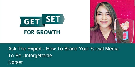 Ask The Expert - How To Brand Your Social Media To Be Unforgettable tickets