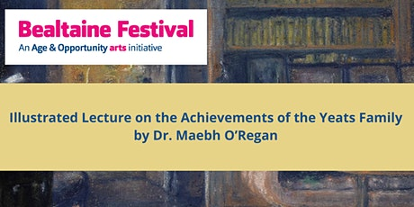 Illustrated Lecture on the Achievements of the Yeats Family tickets