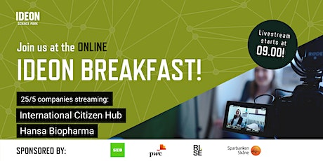 Ideon Breakfast Online with  International Citizen Hub & Hansa Biopharma tickets