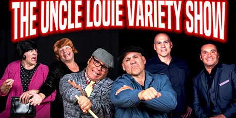 The Uncle Louie Variety Show -  Detroit - Dinner Show tickets