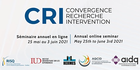 Convergence, recherche et intervention [CRI 2021] - Annual Seminar billets