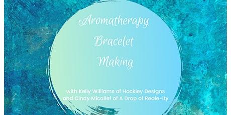 Mother's Day Aromatherapy Bracelet Making tickets
