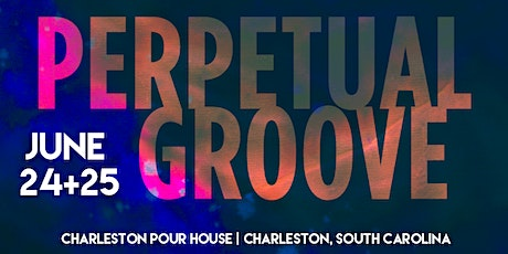 Perpetual Groove - Thursday, June 24th tickets