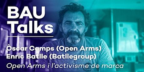 BAU Talks: Open Arms i l'activisme de marca entradas