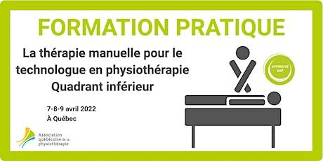 La thérapie manuelle pour le T. phys. – Quadrant inférieur (Québec) billets