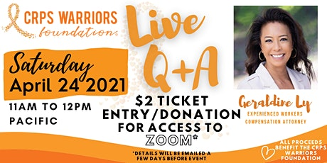 CRPS Warriors Foundation Live Q&A with Attorney Geraldine Ly tickets