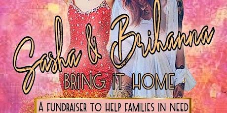 Sasha & Brihanna Bring It Home (Charity Event) tickets
