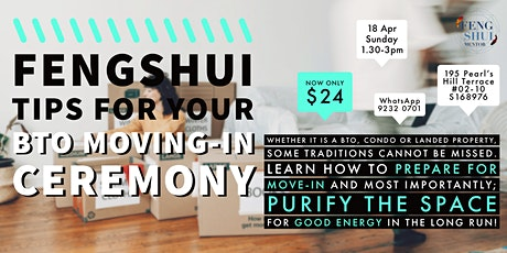 Fengshui Tips for Your Moving-in Ceremony tickets