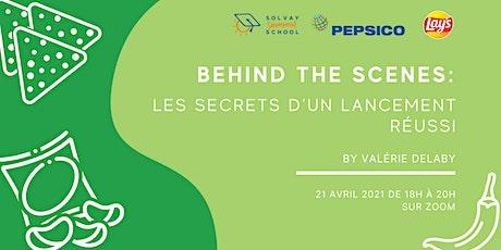 Behind the scenes : les secrets d'un lancement réussi avec PepsiCo billets