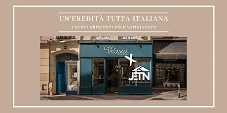 Un'eredità tutta italiana: i nuovi orizzonti dell'artigianato biglietti