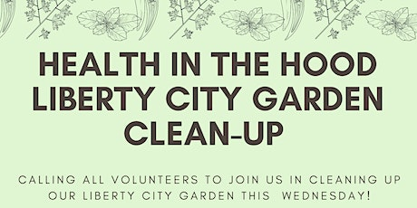 LIBERTY CITY GARDEN CLEANUP tickets