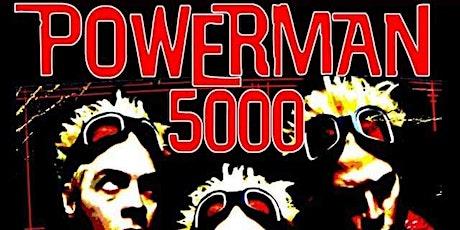 Powerman 5000 w/Havoc & Harmony tickets