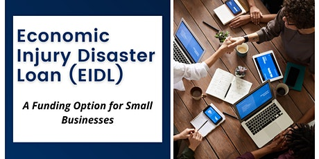EIDL, A Funding Option for Small Businesses tickets