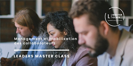 "Master Class -  "" Management et mobilisation des collaborateurs "" billets"