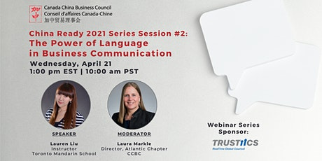 China Ready Webinar Series – Power of Language in Business Communication tickets