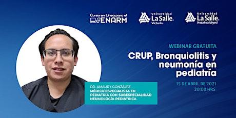 CRUP, Bronquiolitis y Neumonía en Pediatría boletos