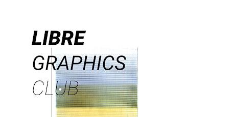 Libre Graphics Club tickets