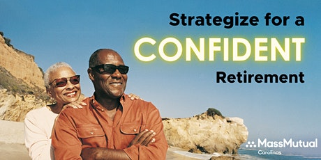 Strategize for a Confident Retirement tickets