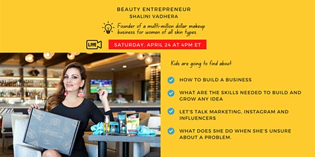 Kids talk to a CEO of a global beauty brand, April 24! tickets