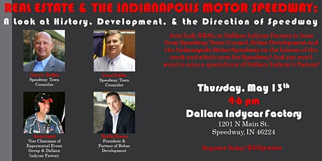 REAL ESTATE & THE INDIANAPOLIS MOTOR SPEEDWAY tickets
