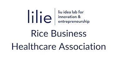 Lilie MBA Healthcare Association Course Info Session